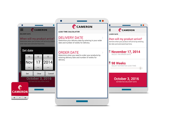 Cameron International - Lead Time Calculator Mobile App for iPhone, Android, & Blackberry Devices